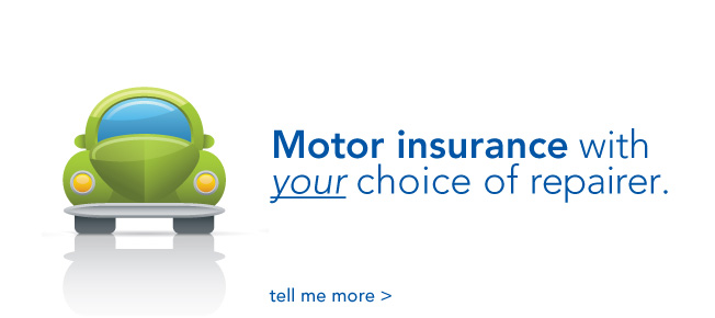 motor insurance with your choice of repairer
